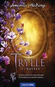 Trylle T3 Royale, Trylle