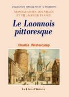 Le Laonnois pittoresque