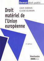 DROIT MATERIEL DE L'UNION EUROPEENNE : 5EME EDITION