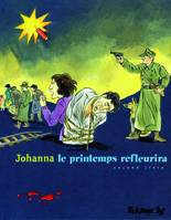 Second livre, Le printemps refleurira (Tome 2-Second livre)