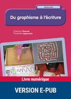 Du graphisme à l'écriture, Version ePub
