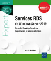 Services RDS de Windows Server 2019 - Remote Desktop Services : Installation et administration
