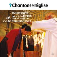 CHANTONS EN EGLISE - 26 CHANTS POUR LE CATECHUMENAT - AUDIO