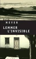 Lemmer, l'invisible