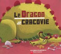 LE DRAGON DE CRACOVIE, un conte polonais