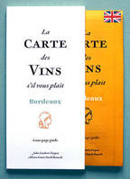 La Carte des Vins s'il vous plaît, Bordeaux (version anglaise/english version), A one-page guide
