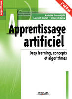 APPRENTISSAGE ARTIFICIEL 3E ED, Deep learning, concepts et algorithmes