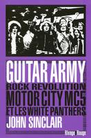 Guitar Army, Rock Révolution