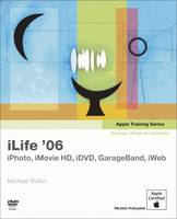iLife '06, iPhoto, iMovie HD, iDVD, GarageBand, iWeb