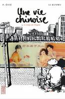 UNE VIE CHINOISE - TOME 3