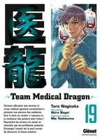 19, Team Medical Dragon - Tome 19, Volume 19