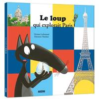 LE LOUP QUI EXPLORAIT PARIS
