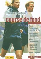 Initiation et pratique de la course de fond