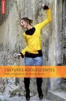 CULTURES ADOLESCENTES, entre turbulence et construction de soi