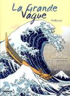 La grande vague, Hokusai