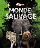 Monde sauvage (ex : Wild World)
