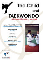 The Child and Taekwondo, A different teaching method