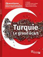 Questions internationales : Turquie, le grand écart - n°94