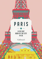 Paris, A cut-out book of the city in 3d