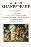 OEuvres complètes / William Shakespeare., 3,I-II, Shakespeare - Comédies - tome 1 - Edition bilingue français/anglais