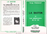 La Baston ou les adolescents de la rue, ou les adolescents de la rue