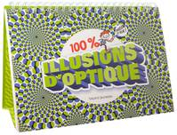 100 % illusions d'optique