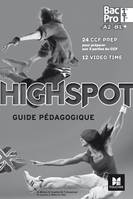 High Spot 1re - Tle - Bac Pro - Guide pédagogique