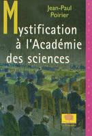 Mystification à l'académie des sciences
