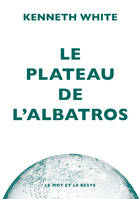 Le Plateau de l'albatros, Introduction à la géopoétique