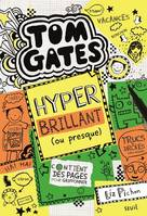 10, Tom Gates - tome 10 Hyper brillant (ou presque)