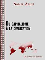 Du capitalisme à la civilisation