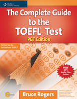 Complete guide to the TOEFL test PBT edition      (paper-based test), Elève+corr+online