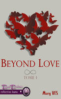 Beyond Love, tome 1