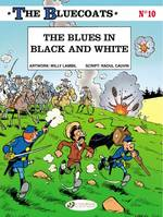 The Bluecoats, Tome 10, t10 The blues in black and white
