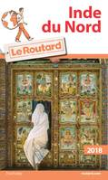 Guide du Routard Inde du Nord 2018