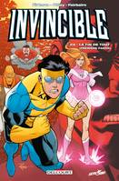 Invincible T24, La Fin de tout (1re partie)