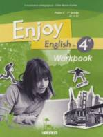 Enjoy English in 4e, palier 2, 1re année, A2-B1 : workbook