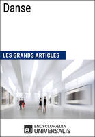 Danse, Les Grands Articles d'Universalis