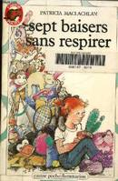 Sept baisers sans respirer, - JUNIOR