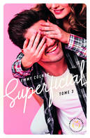 Superficial - tome 3