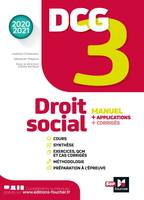3, DCG 3 - Droit social - Manuel et applications - Millésime 2020-2021, Manuel + applications