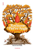 Le royaume de Pierre d'Angle / Courage