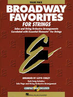 Essential Elements Broadway Favorites for Strings, includes 24 student books plus Conductor w/ CD