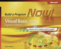 Microsoft® Visual Basic® 2005 Express Edition: Build a Program Now!, Build a Program Now!