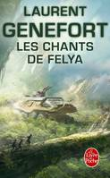 Les Chants de Felya - Laurent GENEFORT