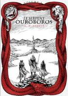 Volume 1, Le Serpent Ouroboros