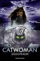 Catwoman : Soulstealer
