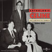 Anthologie Céline (1894-1961)