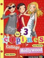 9, 9/LES 3 COPINES  -COLLEGE HOLLYWOOD