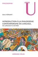 Introduction à la philosophie contemporaine du langage, Du langage à l'action